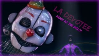 LA Devotee By Panic At The Disco FNAF SFM (Sort Of Graphic!)