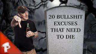 20 Bullshit Excuses That Need to Die   Redonkulas.com