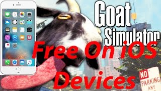 2016 Get *GOAT SIMULATOR FREE* ON Any iOS Device | iphone, ipad, ipod 2017