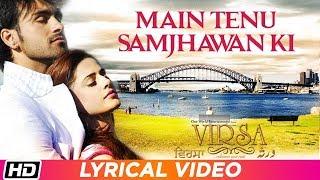 Main Tenu Samjhawan Ki | Rahat Fateh Ali Khan | Lyrical