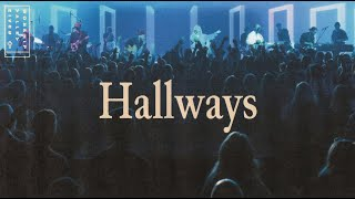 Hallways (LIVE) From River Valley Worship