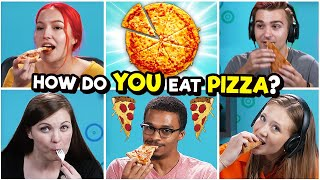 10 People Show Us 10 Different Ways How To Eat Pizza
