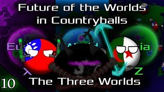 Future of the Worlds in Countryballs (The Three Worlds): Episode 10: A New Plan for the Reanimated