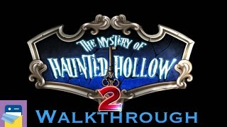 Mystery Of Haunted Hollow 2: Complete Walkthrough Guide & IOS IPad Gameplay (by Point & Click LLC)