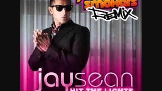Jay Sean ft. Lil Wayne - Hit The Lights (Jump Smokers Remix)
