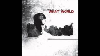 'WHAT WORLD' (TV ROCK Remix) Damien J Carter [HQ]