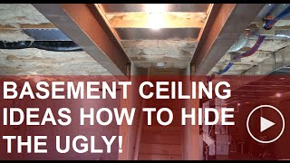 Basement Ceiling Ideas (Planning  Your Way Around The Obstacles)