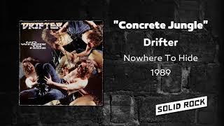 Drifter - Concrete Jungle
