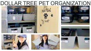 DOLLAR TREE PET ORGANIZATION IDEAS | ORGANIZE WITH ME