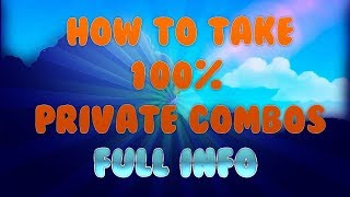 || HOW TO TAKE 100% PRIVATE COMBOS || FULL INFO || SEPTEMBER 2017 || Snector_HD