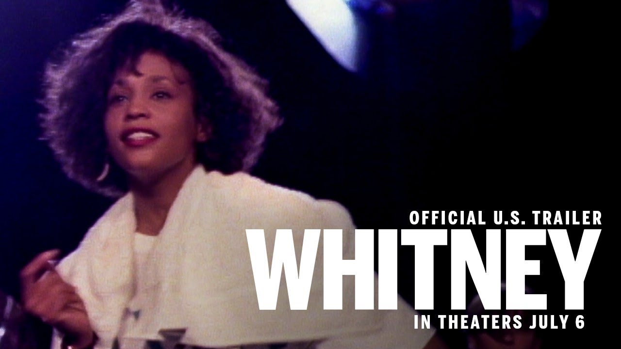 >Whitney | Official U.S. Trailer | In Theaters July 6