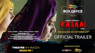 Kasaai Trailer
