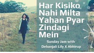 Har Kisiko Nahi Milta Yahan Pyar Zindagi Mein   - YouTube