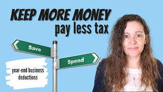 Year-end Business Spending and Tax Deductions