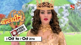 WeekiVideos | Baalveer | 3 October to 7 October 2016