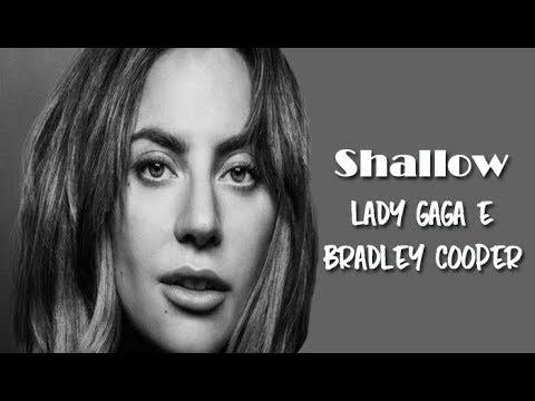 Lady Gaga e Bradley Cooper - Shallow (Tradução) do filme Nasce  Uma Estrela  (A Star Is Bor)