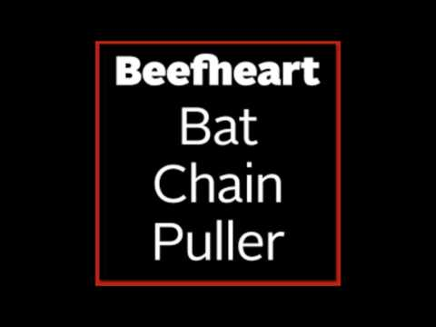 Captain Beefheart - Candle Mambo (Bat Chain Puller Album)