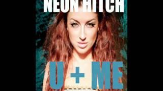 U + Me (Preview) - Neon Hitch