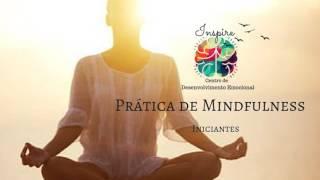 Prática de Mindfulness para Iniciantes