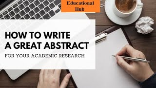 how to write abstract for research paper l  step by step guide l explanation