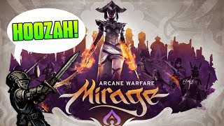 Like Chivalry with MAGIC! ➤ Mirage: Arcane Warfare
