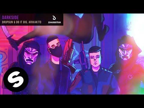 Dropgun & Do It Big, Arikakito - Darkside (Official Audio)