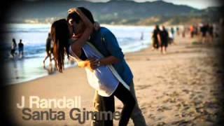 J Randall - Santa Gimme with Lyrics
