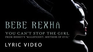 Bebe Rexha You Can't Stop The Girl From Disney's Maleficent Mistress Of Evil