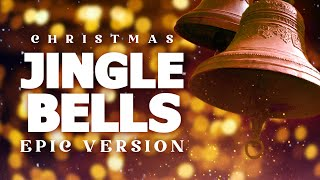 Jingle Bells - Epic Music Version | Christmas Songs