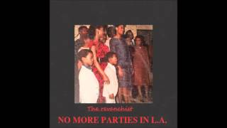 No More Parties In L.A.-Kanye West Instrumental (Prod. The Revanchist)