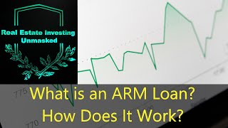 What is an ARM Loan and How Does It Work?