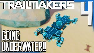 GOING UNDERWATER! | Trailmakers Gameplay/Let's Play E4