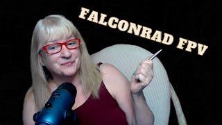 Falconrad FPV is here tonight!