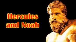 HERCULES: GREAT GRANDSON OF NOAH!
