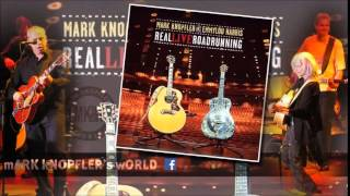 MARK KNOPFLER and EMMYLOU HARRIS - This is Us - Real Live Roadrunning