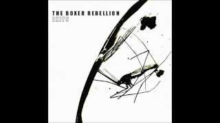 The Boxer Rebellion - World Without End