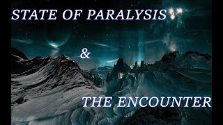 State of Paralysis The Encounter