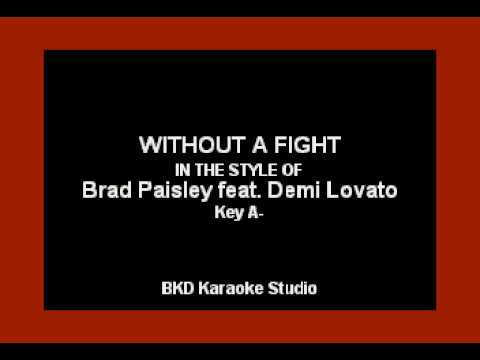 Without A Fight (In the Style of Brad Paisley ft. Demi Lovato) (Karaoke with Lyrics)