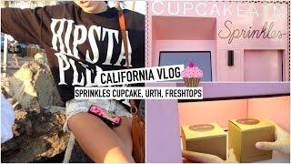 California Vlog Part 4 // Sprinkles Cupcakes, LF, Freshtops Haul