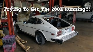 Junk Datsun 280Z Project - Can We Get It Running??? Ep. 2