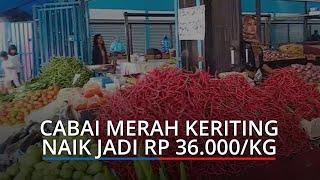 Harga Kebutuhan Pokok di Padang Kamis (25/2/2021), Cabai Merah Keriting Naik jadi Rp 36.000/Kg
