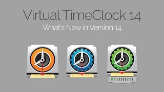 What's New in Virtual TimeClock 14