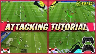 FIFA 20 ATTACKING TUTORIAL - 4 SIMPLE TECHNIQUES TO SCORE AGAINST ANY DEFENCE!!! TIPS & TRICKS