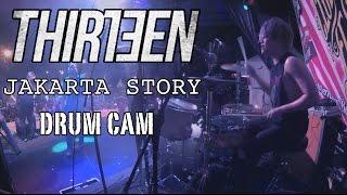 Bounty Ramdhan   Thirteen   Jakarta Story   Drum Cam (LIVE)
