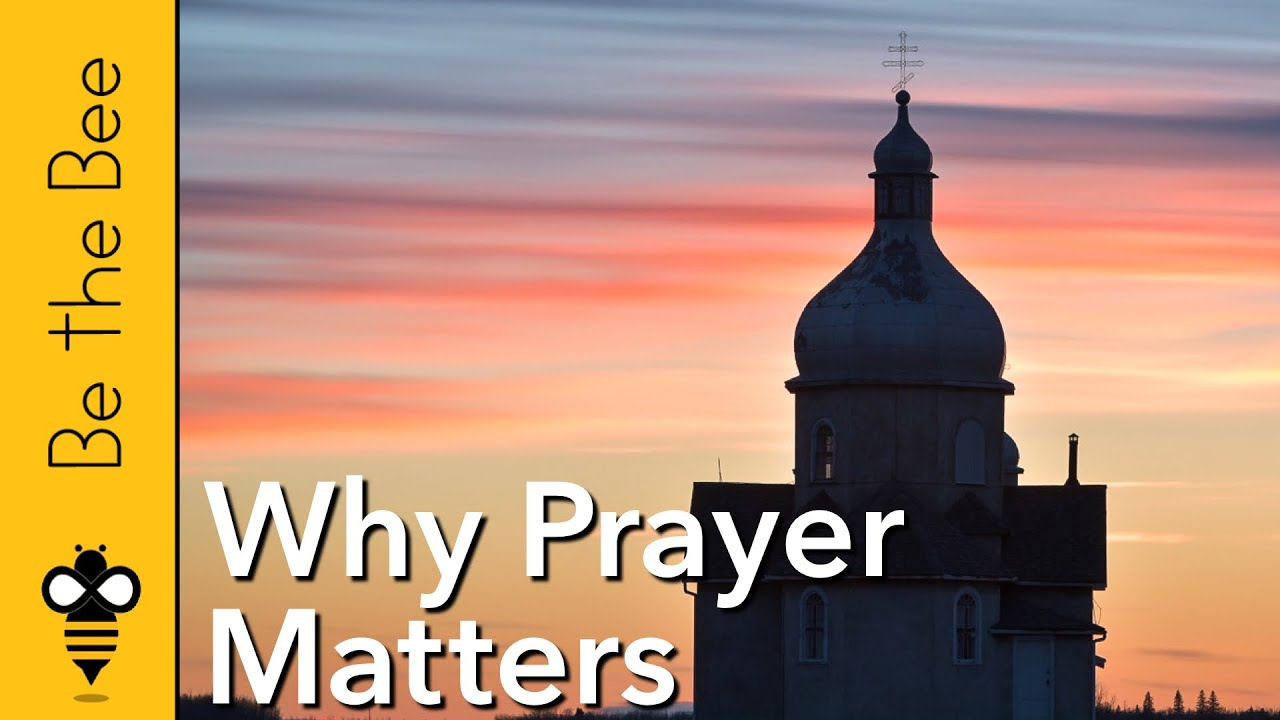 #95 Why Prayer Matters