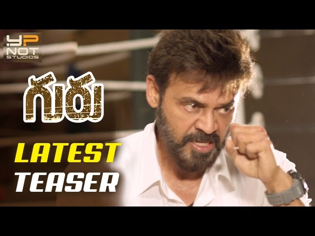 Guru Telugu Movie Latest Teaser | Venkatesh | Ritika Singh