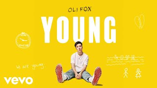 Oli Fox   Young (Visualiser)