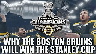 Why The Boston Bruins Will WIN The 2020 Stanley Cup