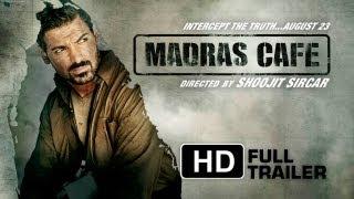 Madras Cafe - Official Trailer