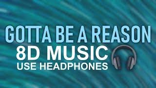 Alec Benjamin - Gotta Be A Reason (8D Audio)